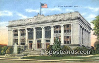 City Hall - Meridian, Mississippi MS Postcard