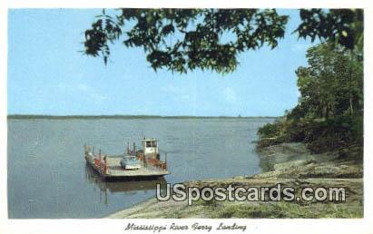Ferry Landing - Mississippi River Postcards, Mississippi MS Postcard