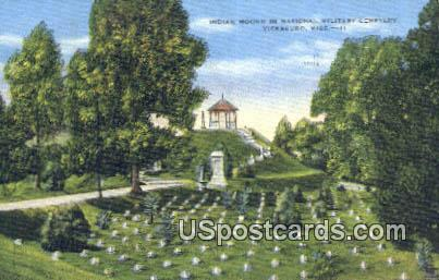 Indian Mound, National Military Cemetery - Vicksburg, Mississippi MS Postcard