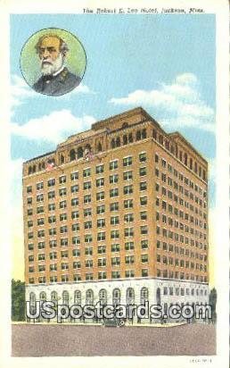 Robert E Lee Hotel - Jackson, Mississippi MS Postcard