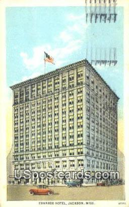 Edwards Hotel - Jackson, Mississippi MS Postcard