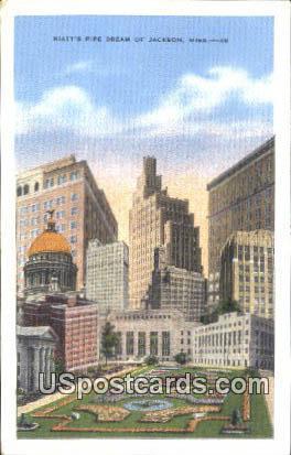 Hiatt's Pipe Dream - Jackson, Mississippi MS Postcard