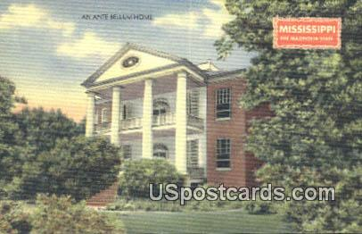 An Ante Bellum Home - Misc, Mississippi MS Postcard