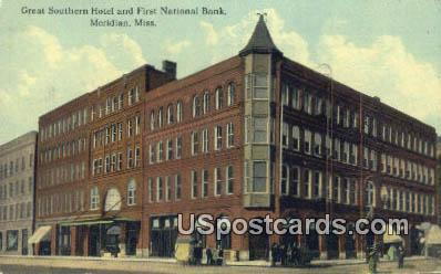 Great Southern Hotel, First National Bank - Meridian, Mississippi MS Postcard