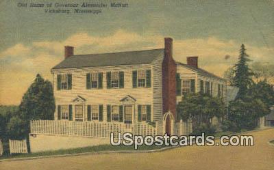 Old Home of Governor Alexander McNutt - Vicksburg, Mississippi MS Postcard