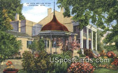 Ante Bellum Home - Vicksburg, Mississippi MS Postcard
