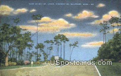 Turn at Bay St. Louis - Gulfport, Mississippi MS Postcard