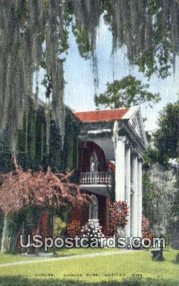Auburn, Duncan Park - Natchez, Mississippi MS Postcard