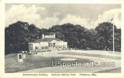 Administration Building, National Military Park - Vicksburg, Mississippi MS Postcard