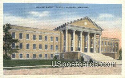 Calvary Baptist Church - Jackson, Mississippi MS Postcard