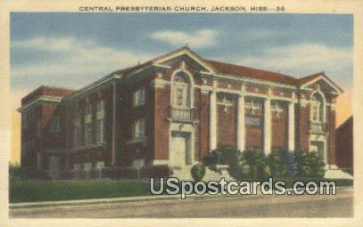 Central Presbyterian Church - Jackson, Mississippi MS Postcard
