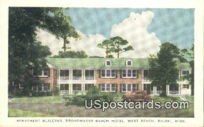 Apartment Building, Broadwater Beach Hotel - Biloxi, Mississippi MS Postcard