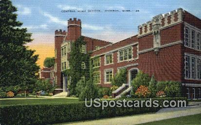 Central High School - Jackson, Mississippi MS Postcard