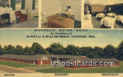 Magnolia Motor Hotel - Vicksburg, Mississippi MS Postcard