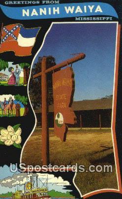 Nanih Waiya State Park - Louisville, Mississippi MS Postcard