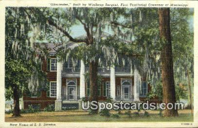 Gloucester, Home of LS Stanton - Misc, Mississippi MS Postcard