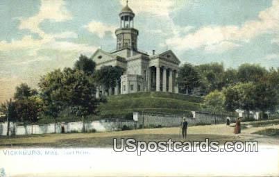 Court House - Vicksburg, Mississippi MS Postcard