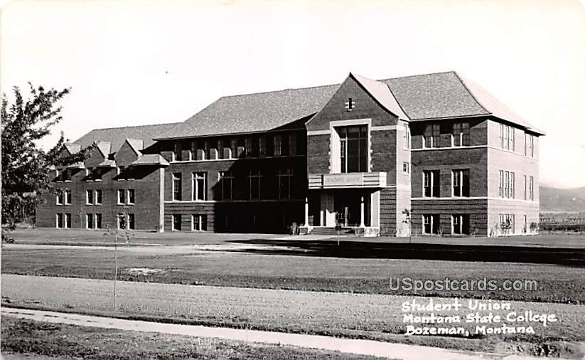 Student Union - Bozeman, Montana MT Postcard