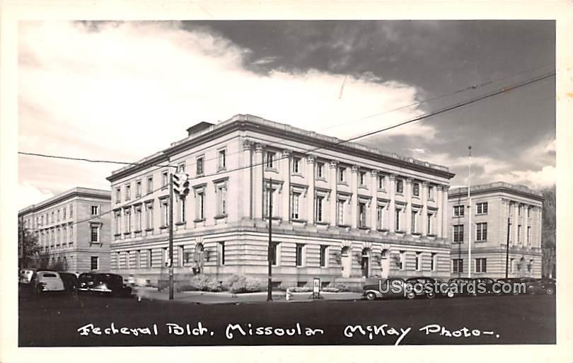 Federal Building - Missoula, Montana MT Postcard