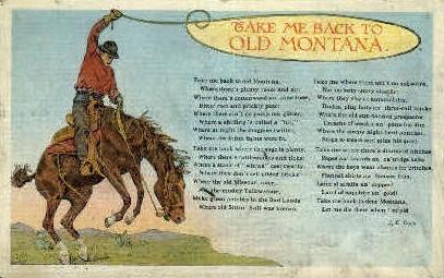 Take Me Back to Old Montana - Misc Postcard