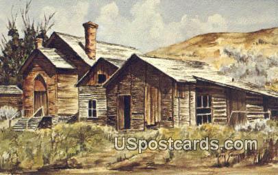 Montana Ghosts - Bannack Postcard