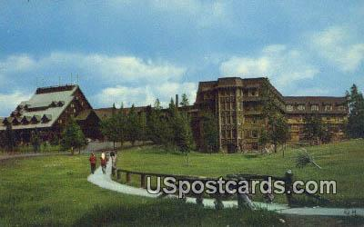 Old Faithful Inn - Yellowstone National Park, Montana MT Postcard