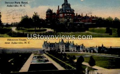 Battery Park Hotel and Biltmore House - Asheville, North Carolina NC Postcard
