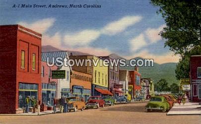 A-1 Main Street  - Andrews, North Carolina NC Postcard