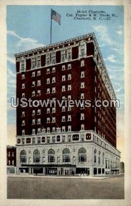 Hotel Charlotte - North Carolina NC Postcard