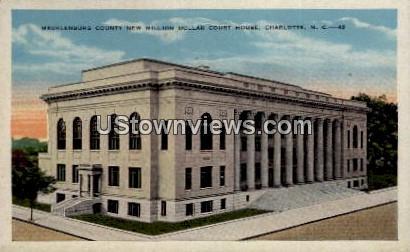 New Million Dollar Court House - Charlotte, North Carolina NC Postcard