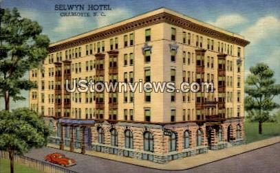 Selwyn Hotel - Charlotte, North Carolina NC Postcard