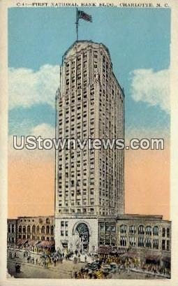 First National Bank Building - Charlotte, North Carolina NC Postcard