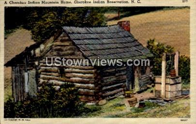 A Cherokee Indian Mountain Home - Cherokee Indian Reservation, North Carolina NC Postcard