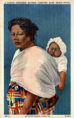 A Cherokee Mother Carrying Baby Indian-Style - Cherokee Indian Reservation, North Carolina NC Postcard