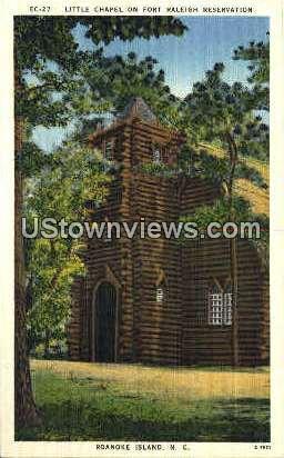 Little Chapel on Fort Raleigh Reservation - Roanoke Island, North Carolina NC Postcard