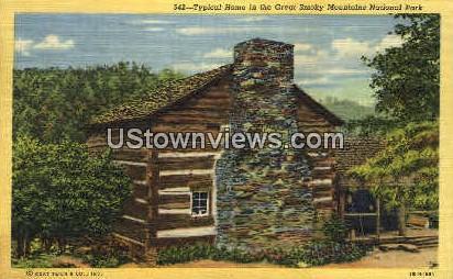 Typical Home - Great Smoky Mountains National Park, North Carolina NC Postcard