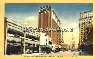 Fourth Street showing Carolina Hotel - Winston-Salem, North Carolina NC Postcard