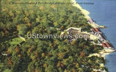 Waterside Theatre and Fort Raleigh - Roanoke Island, North Carolina NC Postcard
