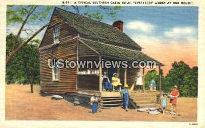 A Typical Southern Cabin Home - Misc, North Carolina NC Postcard