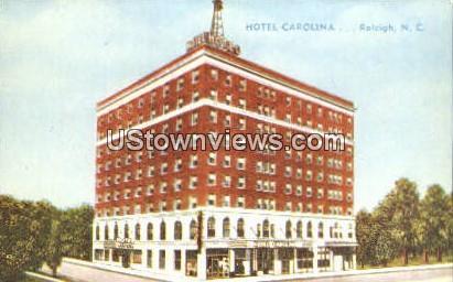 Hotel Carolina - Raleigh, North Carolina NC Postcard