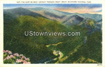 Loop, Main Highway - Great Smoky Mountains National Park, North Carolina NC Postcard