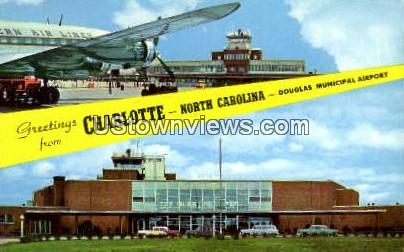 Douglas Municipal Airport - Charlotte, North Carolina NC Postcard