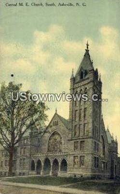 Central M.E. Church - Asheville, North Carolina NC Postcard