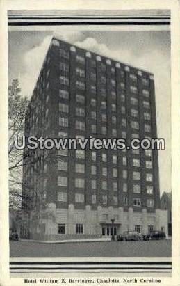 Hotel William R. Barringer - Charlotte, North Carolina NC Postcard