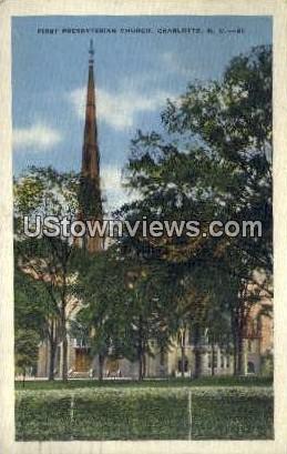 First Presbyterian Church - Charlotte, North Carolina NC Postcard