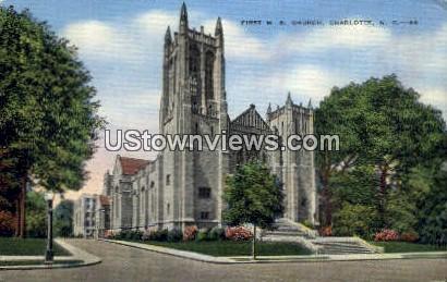 First M.E. Church - Charlotte, North Carolina NC Postcard