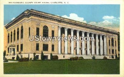 Mecklenburg County Court House - Charlotte, North Carolina NC Postcard
