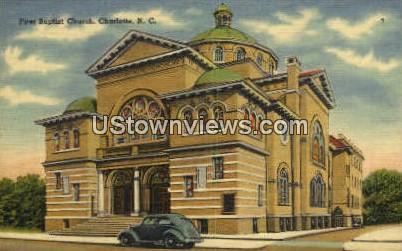First Baptist Church - Charlotte, North Carolina NC Postcard