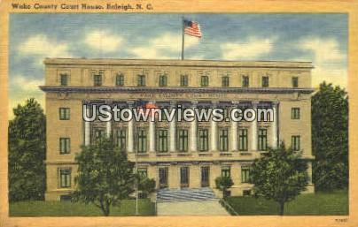 Wake County Court House - Raleigh, North Carolina NC Postcard