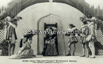 Lost Colony Symphonic Drama - Roanoke Island, North Carolina NC Postcard